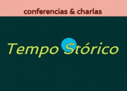 Conferencias & Charlas Tempo Stórico