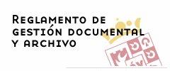 Reglamento de gestión documental y archivo de la Diputación de Ávila