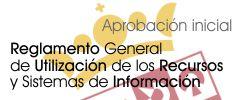Reglamento General de utilización de los recursos y sistemas de información