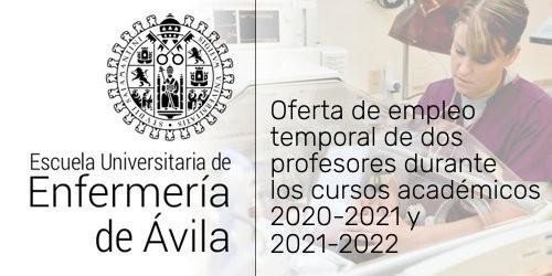 Oferta de empleo temporal de dos profesores para la Escuela Universitaría de Enfermería de Ávila