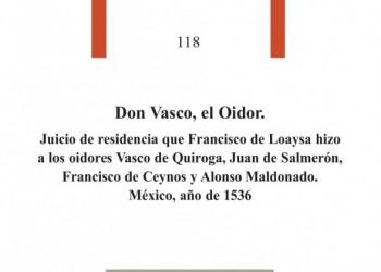 La Diputación de Ávila presenta un libro con material inédito sobre el juicio de residencia de Vasco de Quiroga en México